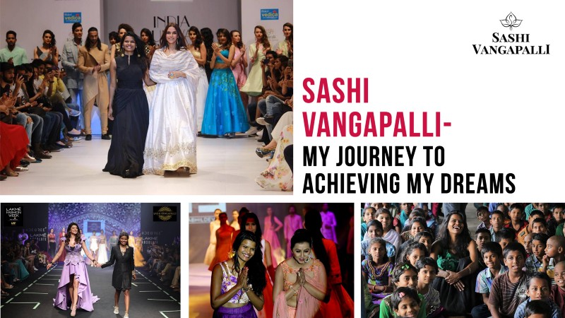 Sashi Vangapalli — My Journey To Achieving My Dreams